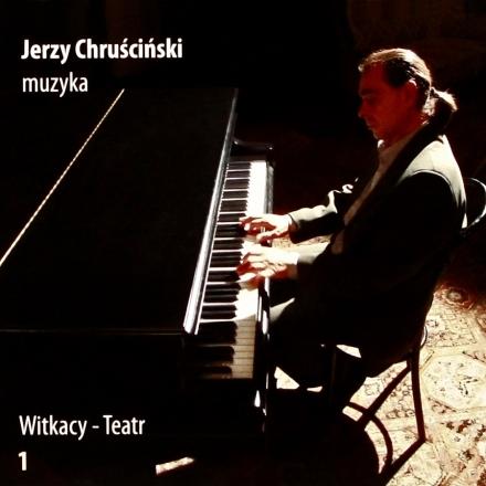 Jerzy Chruściński Witkacy- Teatr vol. 1